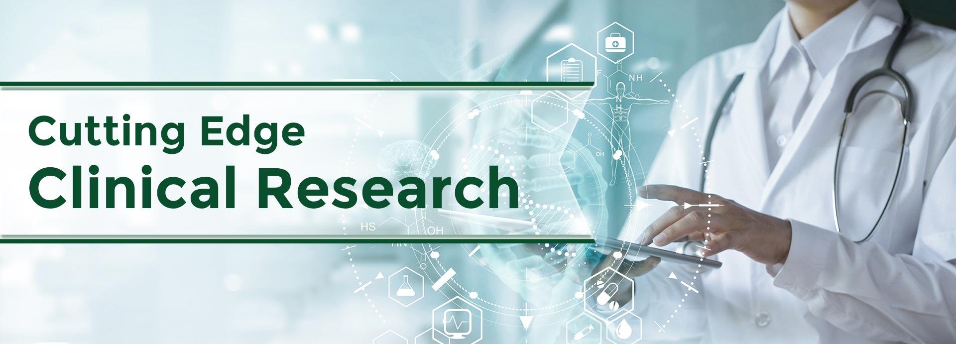 Cutting Edge Clinical Research.